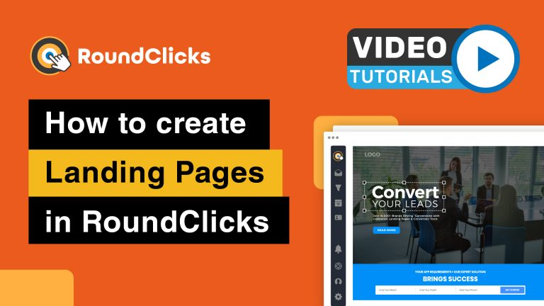 Learn to create landing pages in RoundClicks